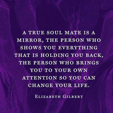 quotes-love-soul-mate-elizabeth-gilbert-480x480